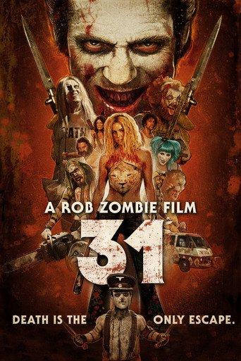 31: A Rob Zombie Film stream