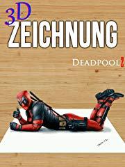 3D Zeichnung Deadpool 2 stream