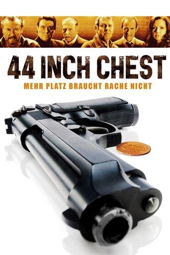44 Inch Chest - Mehr Platz braucht Rache nicht stream