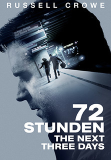 72 Stunden - The Next Three Days stream