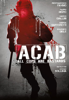 A.C.A.B.: All Cops Are Bastards stream