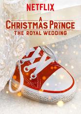 A Christmas Prince: The Royal Wedding Stream