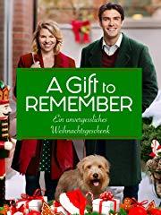 A Gift to Remember - Ein unvergessliches Weihnachtsgeschenk stream