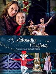 A Nutcracker Christmas - Weihnachten auf der Bühne stream