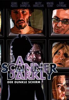 A Scanner Darkly - Der dunkle Schirm stream