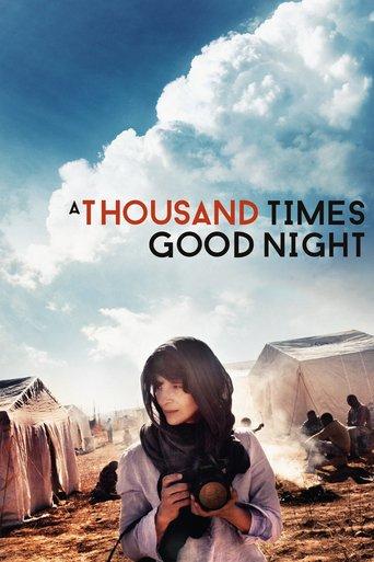 A Thousand Times Good Night stream