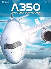 A350 - Luxus über den Wolken stream