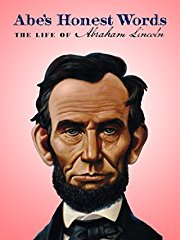 Abe's Honest Words: The Life of Abraham Lincoln stream