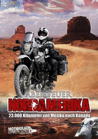 Abenteuer Nordamerika - 23.000 Kilometer von Mexiko nach Kanada stream