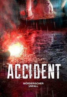Accident - Mörderischer Unfall Stream