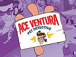 Ace Ventura Pet Detective: The Series stream