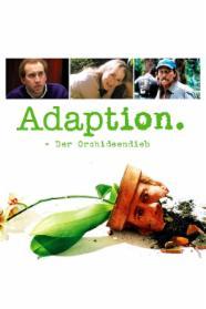 Adaption – Der Orchideen-Dieb stream