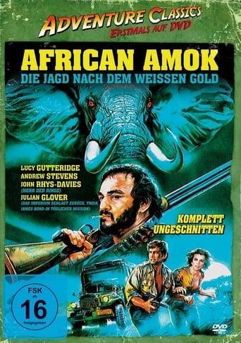 African Amok - Die Jagd nach dem weißen Gold - stream