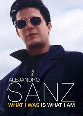 Alejandro Sanz: Was ich war ist was ich bin stream