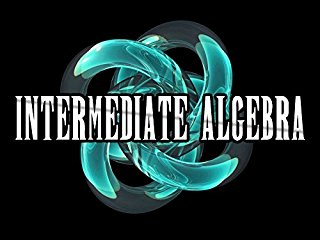 Algebra II (Intermediate Algebra) stream