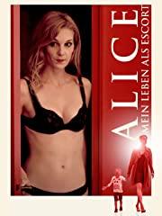 Alice: Mein Leben als Escort Stream