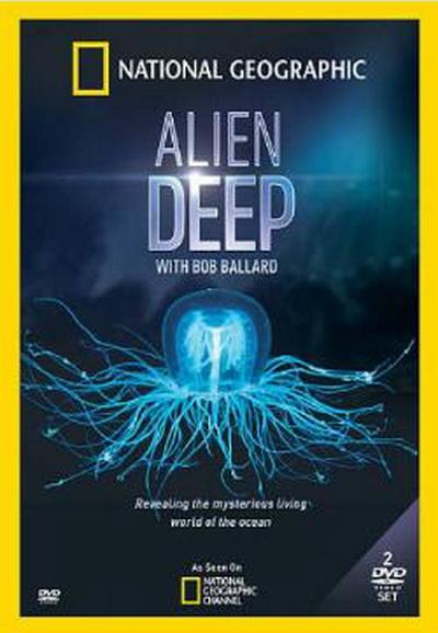 Film Alien Deep with Bob Ballard Stream