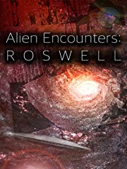 Alien Encounters: Roswell stream