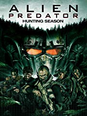 Alien Predator: Hunting Season stream