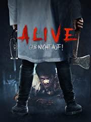 Alive: Gib nicht auf! Stream