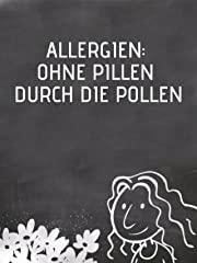 Allergien : Ohne Pillen durch die Pollen stream