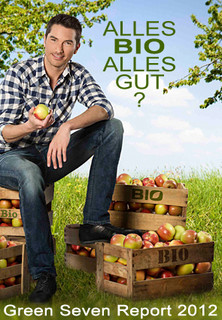 Alles Bio, alles gut? - Green Seven Report 2012 stream