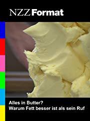 Alles in Butter? Warum Fett besser ist als sein Ruf Stream