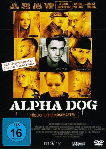Alpha Dog - Tödliche Freundschaften stream