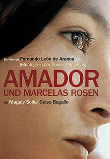 Amador und Marcelas Rosen stream