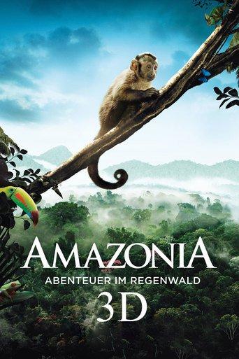 Amazonia - Abenteuer im Regenwald stream
