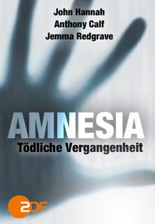 Amnesia - Tödliche Vergangenheit (Teil 1) - stream