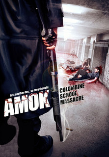 Amok Columbine School Massacre stream