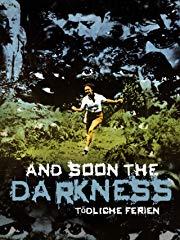 And Soon the Darkness: Tödliche Ferien stream