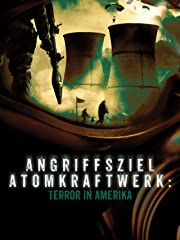 Angriffsziel Atomkraftwerk: Terror in Amerika Stream
