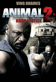 Animal 2: Hard Justice stream