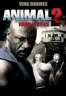 Animal 2: Hard Justice - stream