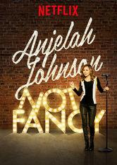 Anjelah Johnson: Not Fancy stream