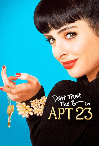 Apartment 23 (Don't Trust The B…. In Apartment 23) stream