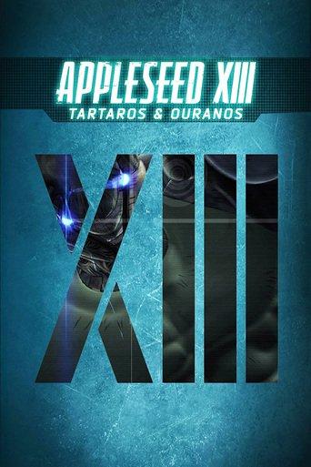 Appleseed XIII - Film 1: Tartaros Stream
