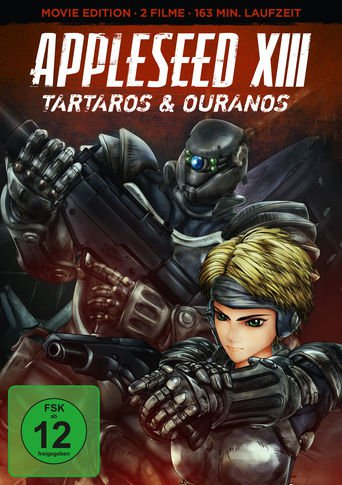 Appleseed XIII - Film 2: Ouranos stream