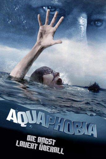 Aquaphobia - Die Angst lauert überall stream