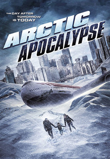 Arctic Apocalypse: The Day after Tomorrow is Today Stream