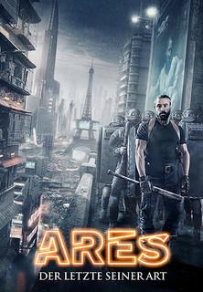 Ares: Der letzte seiner Art stream