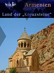 """Armenien: Land der """"Kreuzsteine"""" stream"""
