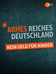 Armes reiches Deutschland - Kein Geld für Kinder Stream