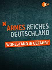 Armes reiches Deutschland - Wohlstand in Gefahr? Stream