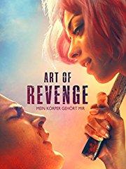 Art Of Revenge: Mein Körper gehört mir Stream