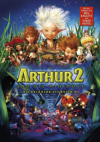 Arthur und die Minimoys 2 - Die Rückkehr des bösen M stream