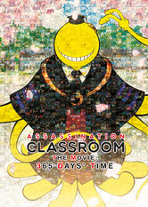 Assassination Classroom the Movie: 365 Days' Time stream