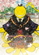 Assassination Classroom the Movie: 365 Days' Time Stream